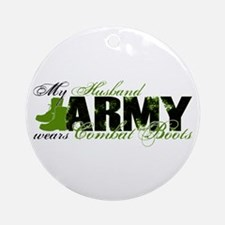 Husband Combat Boots - ARMY Ornament (Round)