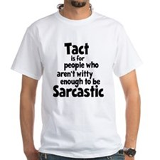 Tact vs Sarcasm Shirt