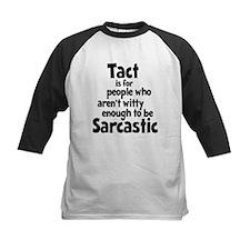 Tact vs Sarcasm Tee