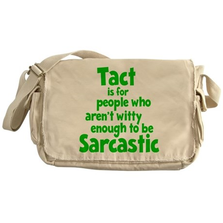 Tact vs Sarcasm Messenger Bag