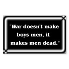 Anti-War Quote ~ Decal