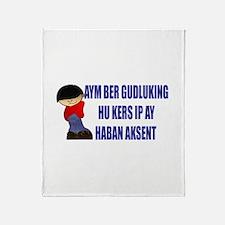 Aym Ber Gudluking Throw Blanket