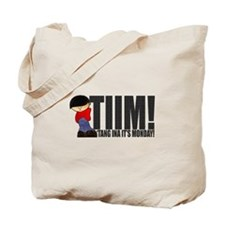 'Tang Ina It's Monday! Tote Bag