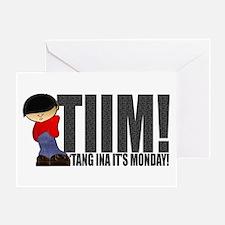'Tang Ina It's Monday! Greeting Card