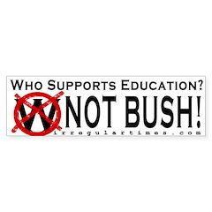 Who Supports Education? Bumper Bumper Sticker