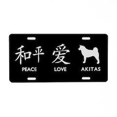 Japanese Peace, Love, Akitas Aluminum License Plat