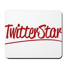 Twitterstar Mousepad