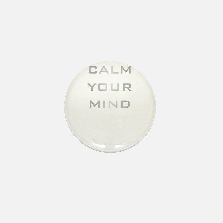 Calm Your Mind Mini Button