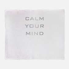 Calm Your Mind Throw Blanket