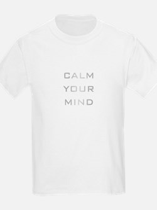 Calm Your Mind T-Shirt