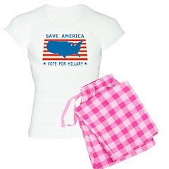 Save America Vote For Hillary Pajamas