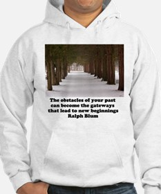 The obstacles of your past c Hoodie