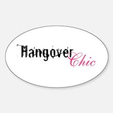 Hangover Chic ... Oval Decal