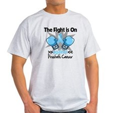 Fight is On Prostate Cancer T-Shirt