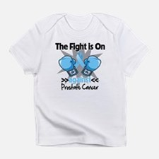 Fight is On Prostate Cancer Infant T-Shirt