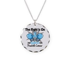 Fight is On Prostate Cancer Necklace
