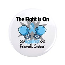 """Fight is On Prostate Cancer 3.5"""" Button (100 pack)"""
