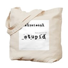 Cute Delusional Tote Bag