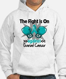 Fight is On Ovarian Cancer Hoodie