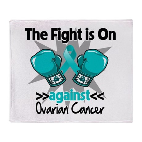Fight is On Ovarian Cancer Throw Blanket