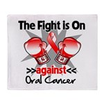 Fight is On Oral Cancer Throw Blanket