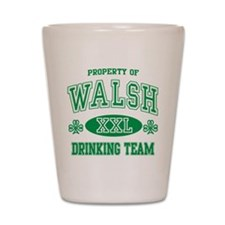 Walsh Irish Drinking Team Shot Glass