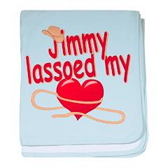 Jimmy Lassoed My Heart baby blanket