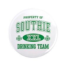 """Southie Irish Drinking Team 3.5"""" Button"""