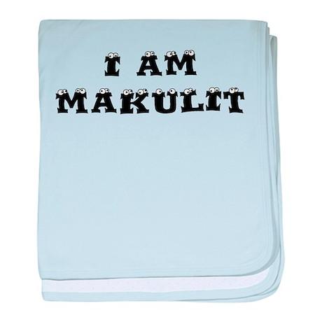 I Am Makulit baby blanket