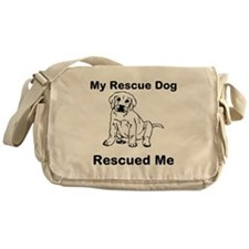 My Rescue Dog Rescued Me Messenger Bag