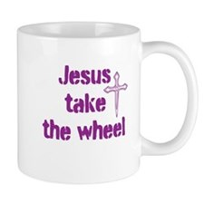 Jesus Take the Wheel Small Mugs