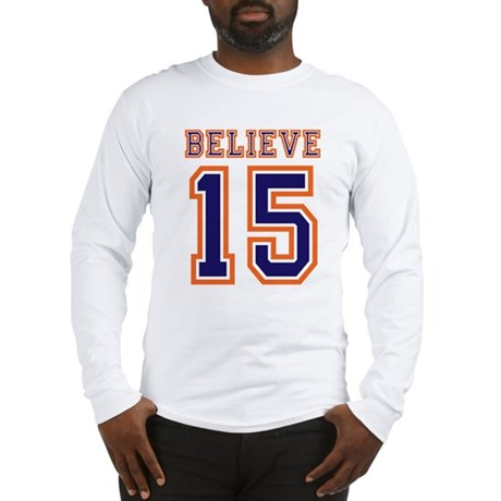BELIEVE 15 Long Sleeve T-Shirt