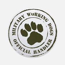 Army Working Dogs Ornament (Round)