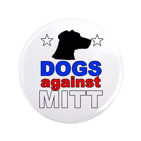 "Dogs Against Mitt Romney 1 3.5"" Button"