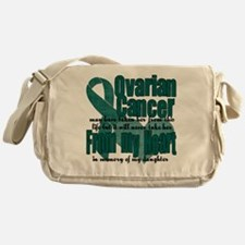 Loved ones lost Ovarian cance Messenger Bag