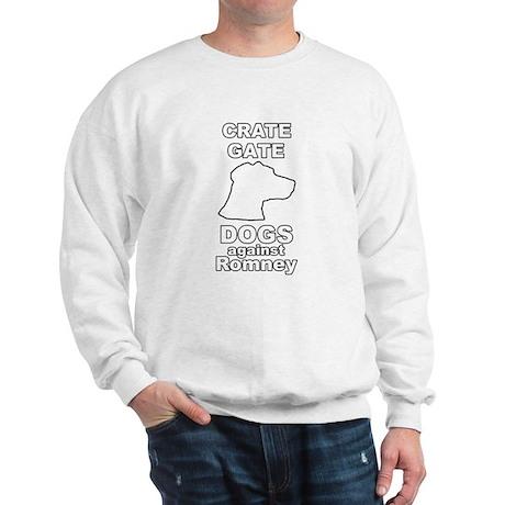 Dogs Against Mitt Romney Crate Gate Sweatshirt