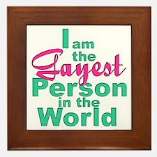 Gayest Person Framed Tile