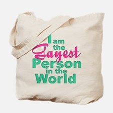 Gayest Person Tote Bag