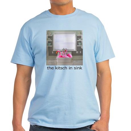The Kitsch in Sink Light T-Shirt