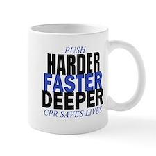 Harder Faster Deeper Mug