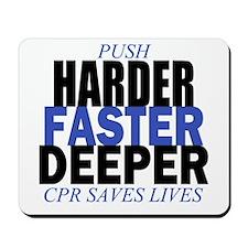 Harder Faster Deeper Mousepad