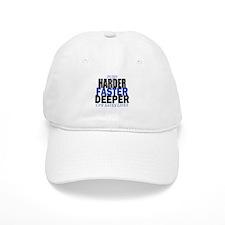Harder Faster Deeper Baseball Baseball Cap