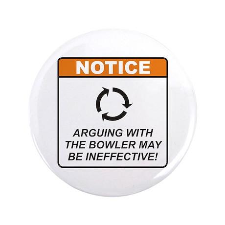 """Bowler / Argue 3.5"""" Button (100 pack)"""
