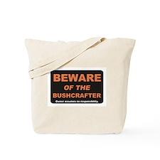 Beware / Bushcrafter Tote Bag
