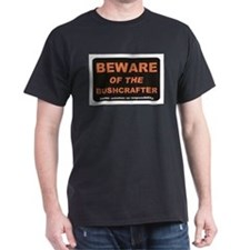 Beware / Bushcrafter T-Shirt