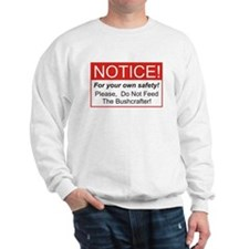 Notice / Bushcrafter Sweatshirt