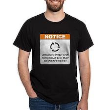 Bushcrafter / Argue T-Shirt