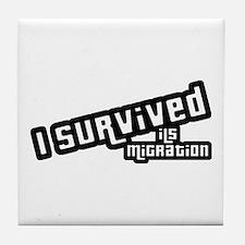 I Survived ILS Migration Tile Coaster
