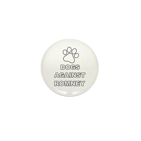 Dogs Against Mitt Romney 3 Mini Button (100 pack)