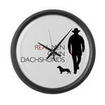 Real Men Own Dachshunds Large Wall Clock